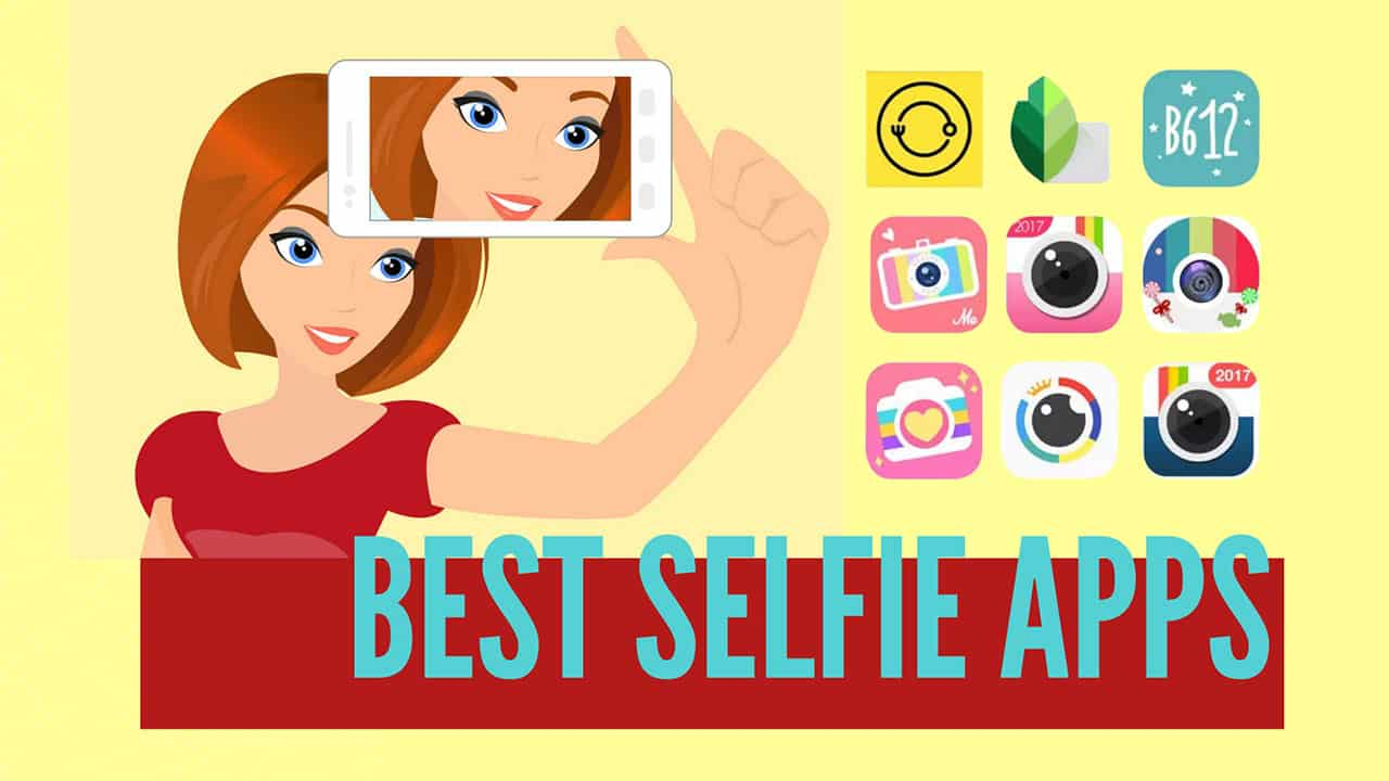 Best Photography Android Apps For Selfies
