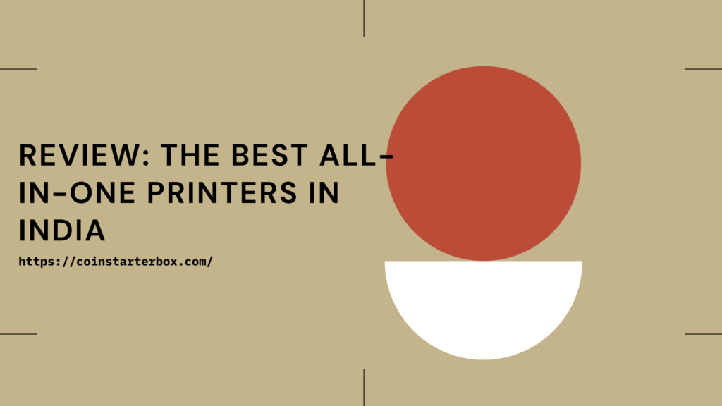 Best All-in-One Printers in India